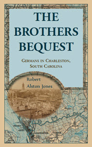 The Brothers Bequest by Dr. Robert Alston Jones